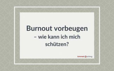 Burnout vorbeugen – wie kann ich mich schützen?